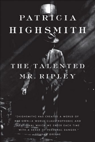 The Talented Mr. Ripley by [Patricia Highsmith]