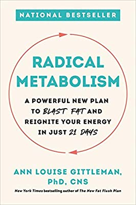 Radical Metabolism: A Powerful New Plan to Blast Fat and Reignite Your Energy in Just 21 Days from Da Capo Lifelong Books