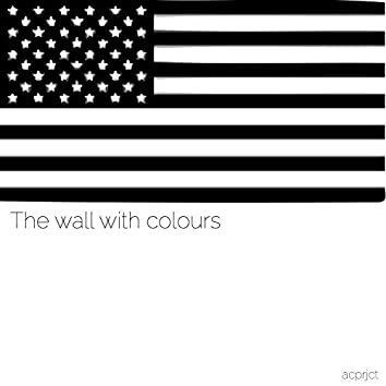 The Wall with Colours