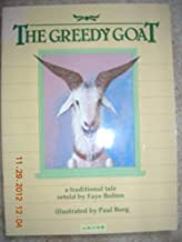 The Greedy Goat: A Traditional Tale Retold
