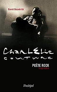 Charlélie Couture, poète rock par David Desvérité