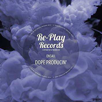 Dope Producin'