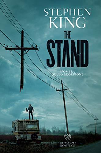 L'ombra dello scorpione. The Stand: (The stand)