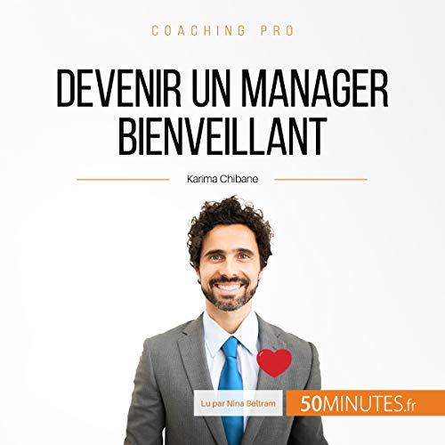 Devenir un manager bienveillant Titelbild