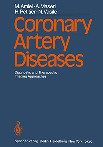 Coronary Artery Diseases: Diagnostic and Therapeutic Imaging Approaches (English Edition)