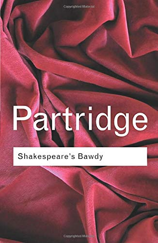 Download Shakespeare's Bawdy (Routledge Classics) 0415254000
