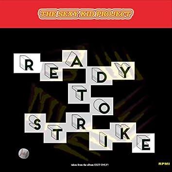 Ready to Strike