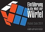 Einführung in die Welt der Würfel: Pocket Cube 2014
