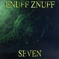 Seven by Enuff Z'Nuff