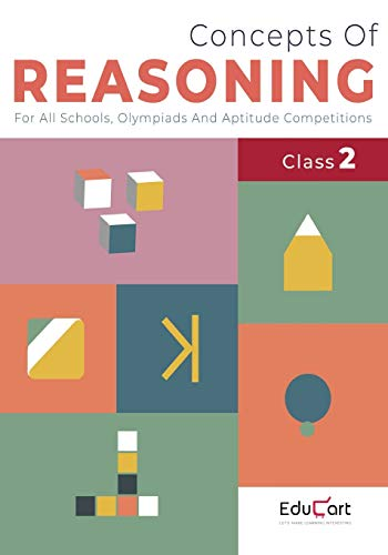 Concepts Of Reasoning Book Class 2 For Logical Thinking 2020 (All Olympiads and School Competitions) (Classic Series)