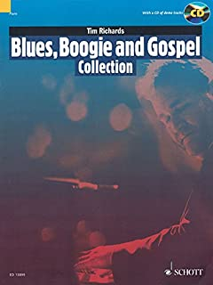 Blues, Boogie and Gospel Collection: 15 Pieces for Solo Piano