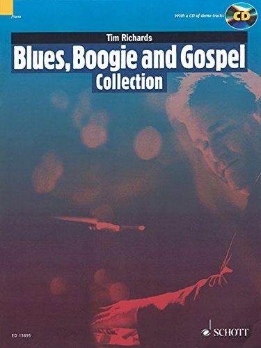 Blues, Boogie and Gospel Collection: 15 Pieces for Solo Piano. Klavier. Ausgabe mit CD. (Schott Pop-Styles)