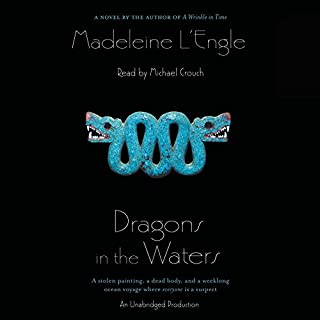 Dragons in the Waters                   Written by:                                                                                                                                 Madeleine L'Engle                               Narrated by:                                                                                                                                 Michael Crouch                      Length: 8 hrs and 27 mins     Not rated yet     Overall 0.0