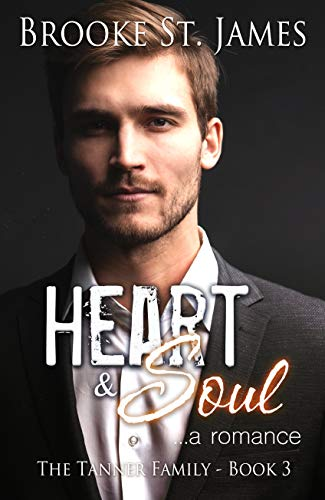 Heart & Soul: A Romance (Tanner Family Book 3) (English Edition)