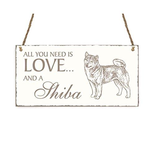SCHILD Dekoschild « All you need is LOVE and a SHIBA » Hund Shabby Vintage Holzschild Türschild