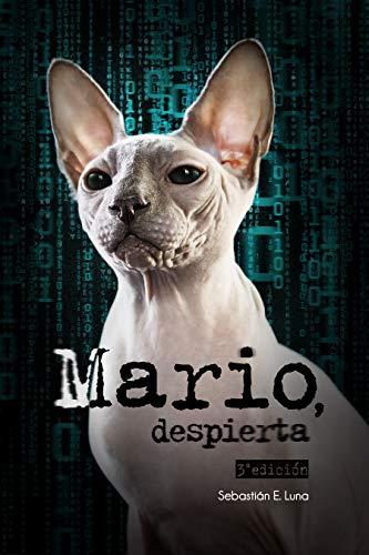 —Mario, despierta: Un thriller romántico que cambiará tu realidad.