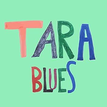 Tara Blues