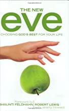 The New Eve: Choosing God's Best for Your Life
