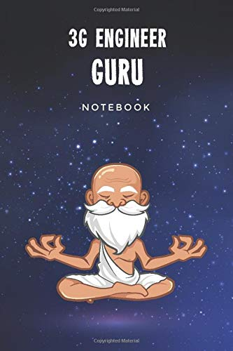 3G Engineer Guru Notebook: Customized 100 Page Lined Notebook Journal Gift For A Busy 3G Engineer