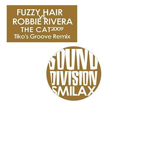 Fuzzy Hair & Robbie Rivera