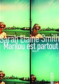 Marilou est partout par Sarah Elaine Smith