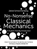 No-Nonsense Classical Mechanics: A Student-Friendly Introduction