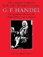 The Complete Sonatas for Treble Alto Recorder and Basso Sonatas