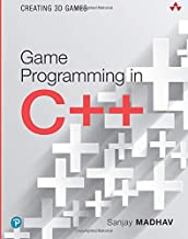 Game Programming in C++: Creating 3D Games: Creating 3D Games (Game Design)