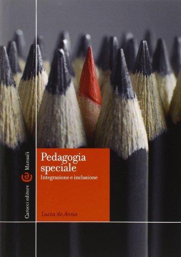 Pedagogia speciale. Integrazione e inclusione