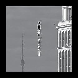 Impact Fuzw - Moscow CD