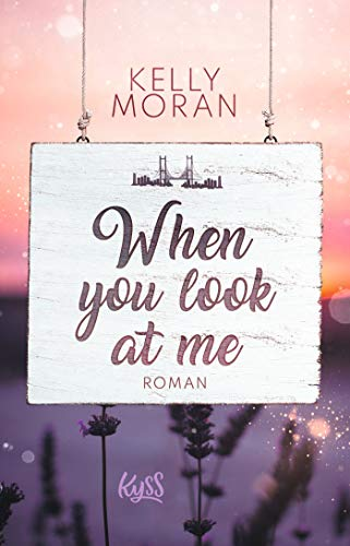 when you look at me