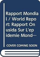 Rapport Mondial [op]: Rapport Onusida Sur l'Épidémie Mondiale de Sida 2010
