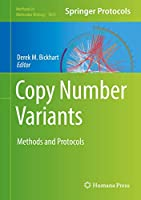 Copy Number Variants: Methods and Protocols (Methods in Molecular Biology, 1833)
