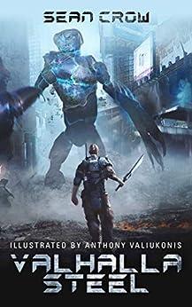 Valhalla Steel by [Sean Crow, Anthony Valiukonis, Charlotte Wiseman]