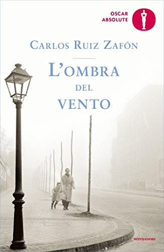 L'ombra del vento (Il Cimitero dei Libri Dimenticati Vol. 1) (Italian Edition)