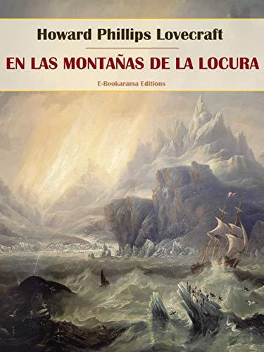 En las montañas de la locura (Spanish Edition)