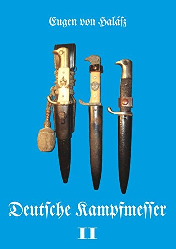 Deutsche Kampfmesser: Band II