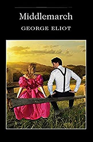 Middlemarch Annotated (English Edition)