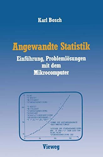 Angewandte Statistik: Einführung, Problemlösungen mit dem Mikrocomputer