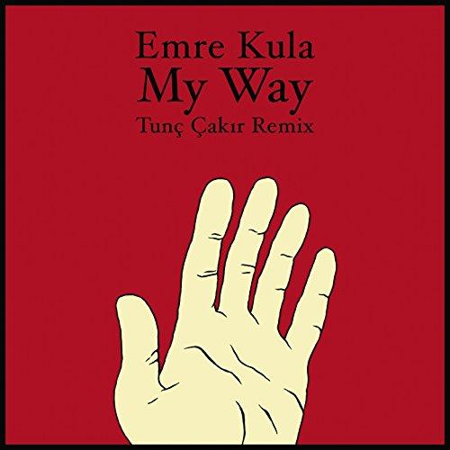 My Way (Tunç Çakır Remix)