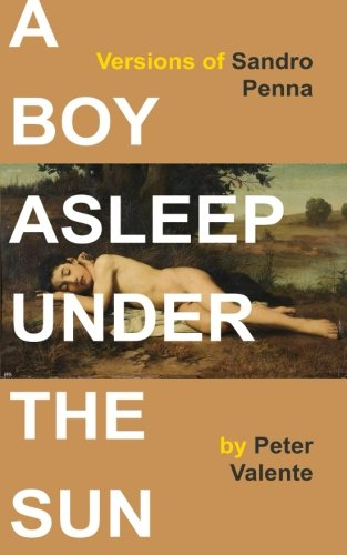 Price comparison product image A Boy Asleep Under the Sun: Versions of Sandro Penna