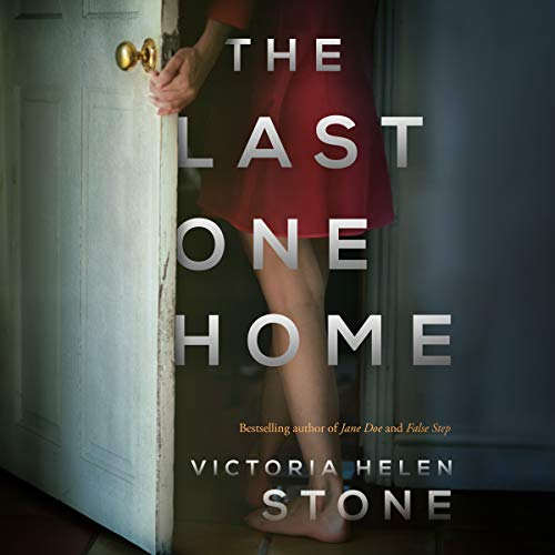 The Last One Home Audiobook By Victoria Helen Stone cover art