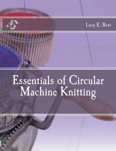 Essentials of Circular Machine Knitting