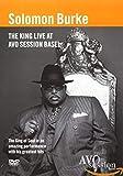 Solomon Burke - The King Live at Avo Sessions [Reino Unido] [DVD]
