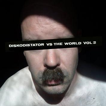 Diskodiktator vs. The World, Vol. 2
