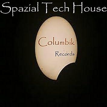 Spazial Tech House