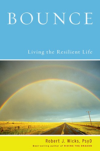 Bounce: Living the Resilient Life