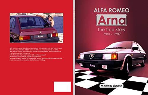 Alfa Romeo Arna: The True Story 1980-1987 (English Edition)