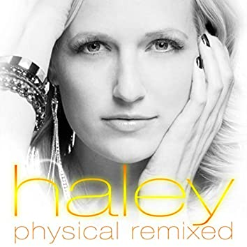 Physical Remixed