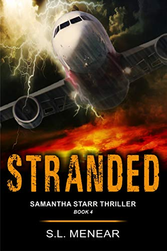 Stranded (A Samantha Starr Thriller, Book 4) by [S.L. Menear]